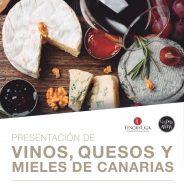 26 enero. Presentación de vinos, quesos y mieles de Canarias en el Puerto de la Cruz.